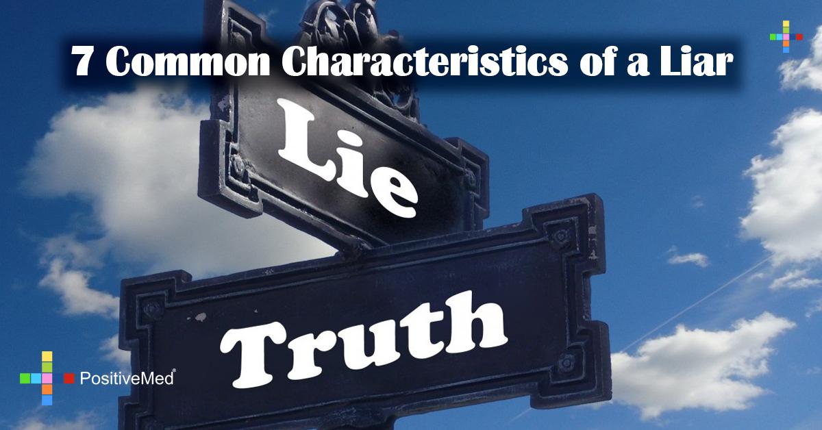 7 Common Characteristics of a Liar
