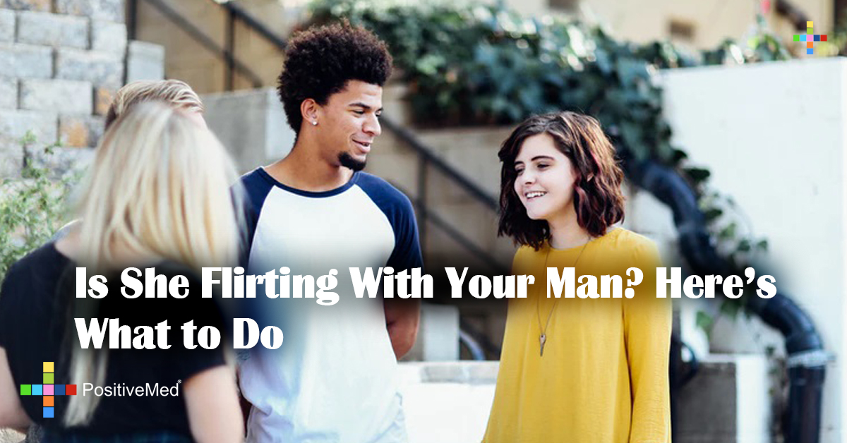 Is She Flirting With Your Man? Here's What to Do