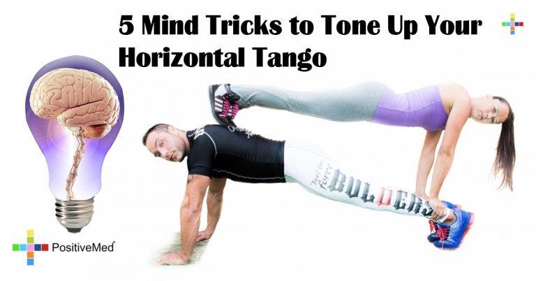 5 Mind Tricks to Tone Up Your Horizontal Tango