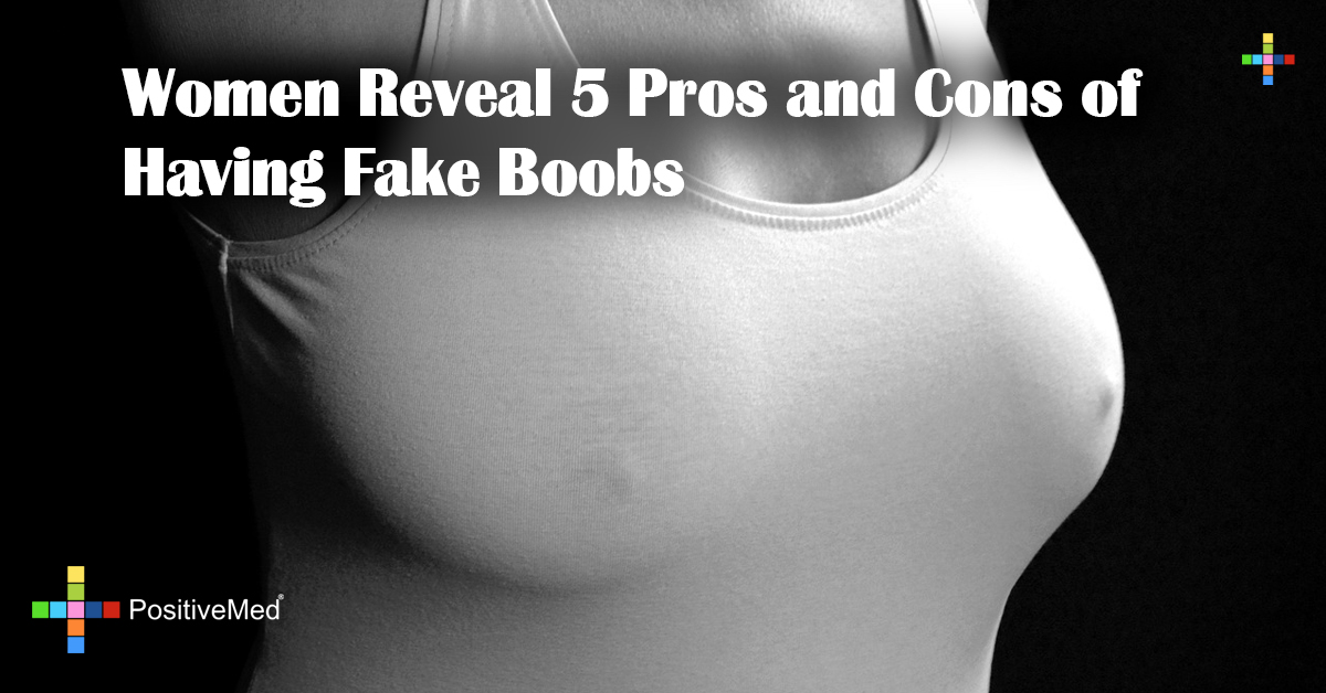 Women Reveal 5 Pros and Cons of Having Fake Boobs