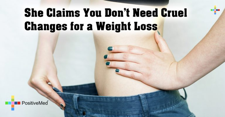 She Claims You Don't Need Cruel Changes for a Weight Loss