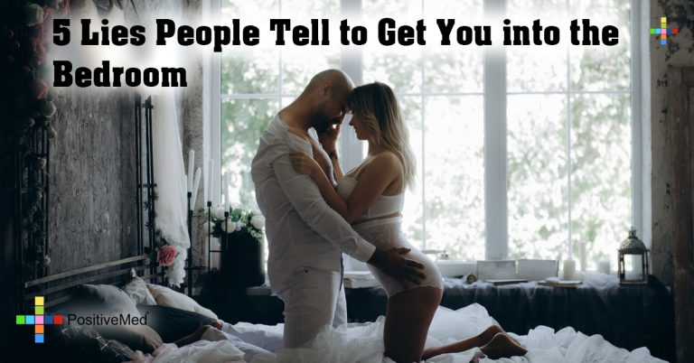 5 Lies People Tell to Get You into the Bedroom