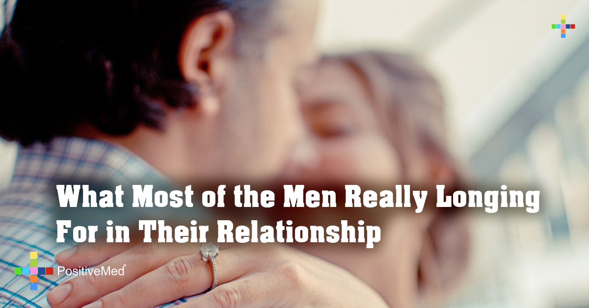 What Most of the Men Really Longing For in Their Relationship