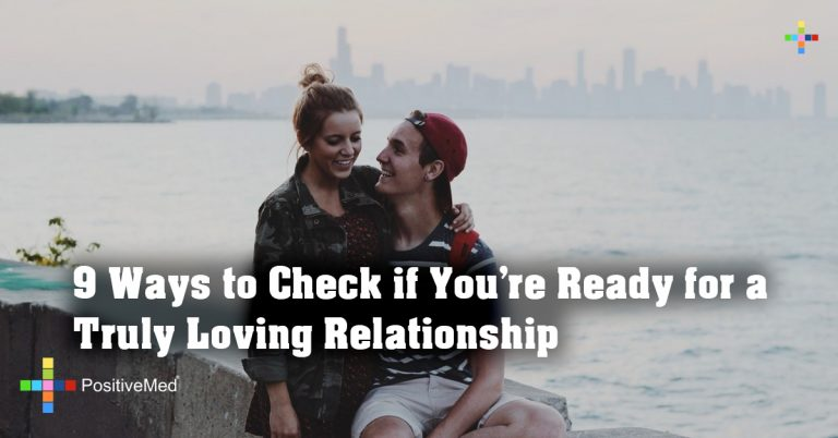 9 Ways to Check if You're Ready for a Truly Loving Relationship