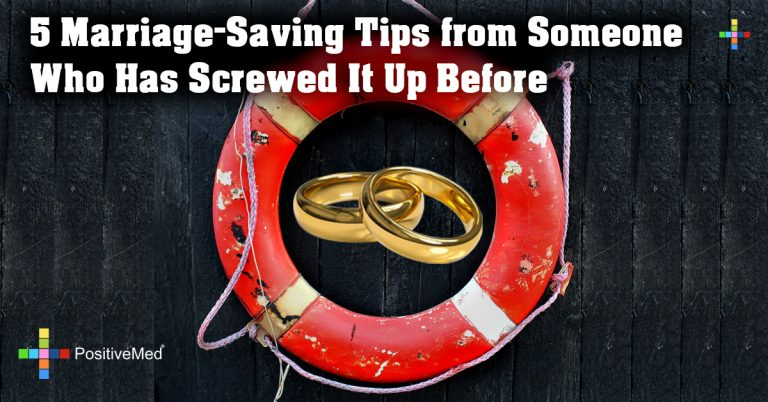 5 Marriage-Saving Tips from Someone Who Has Screwed It Up Before