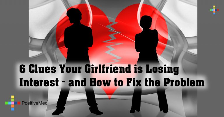 6 Clues Your Girlfriend is Losing Interest – and How to Fix the Problem