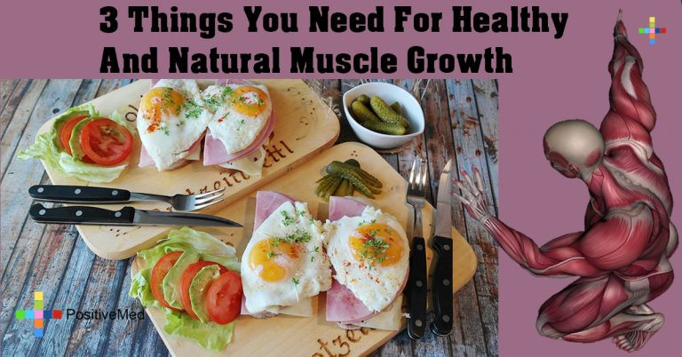 3 Things You Need For Healthy And Natural Muscle Growth