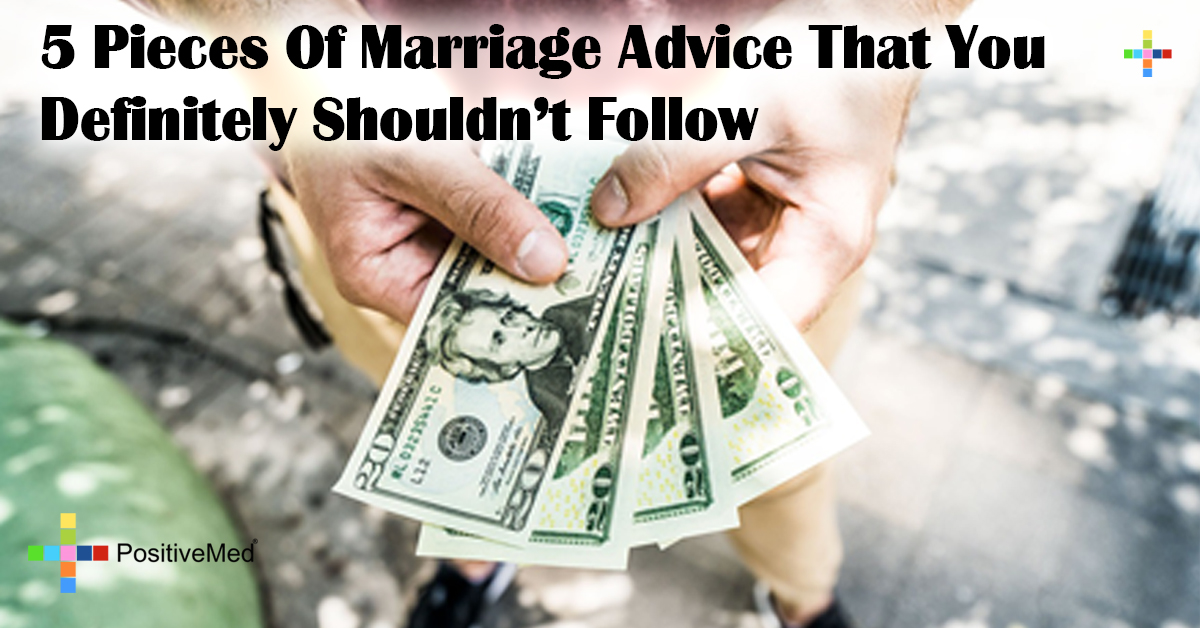 5 Pieces Of Marriage Advice That You Definitely Shouldn't Follow