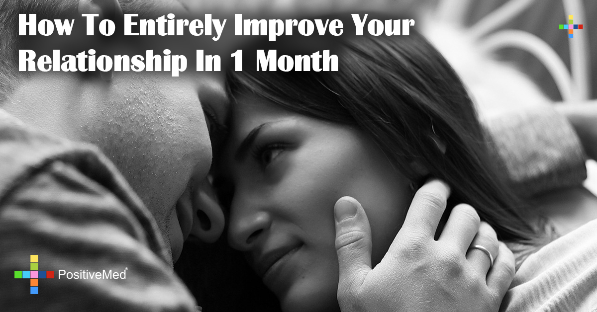 How To Entirely Improve Your Relationship In 1 Month
