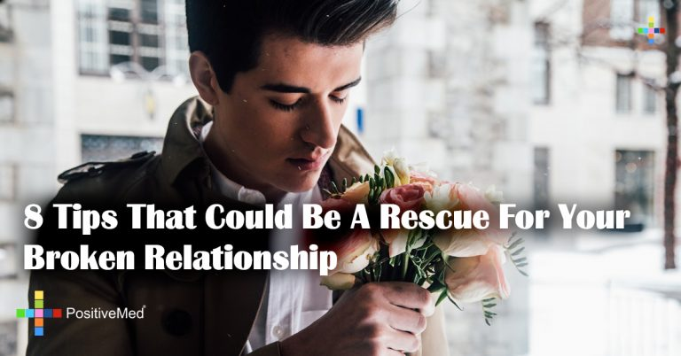 8 Tips That Could Be A Rescue For Your Broken Relationship