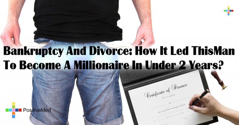 Bankruptcy And Divorce: How It Led This Man To Become A Millionaire In Under 2 Years?