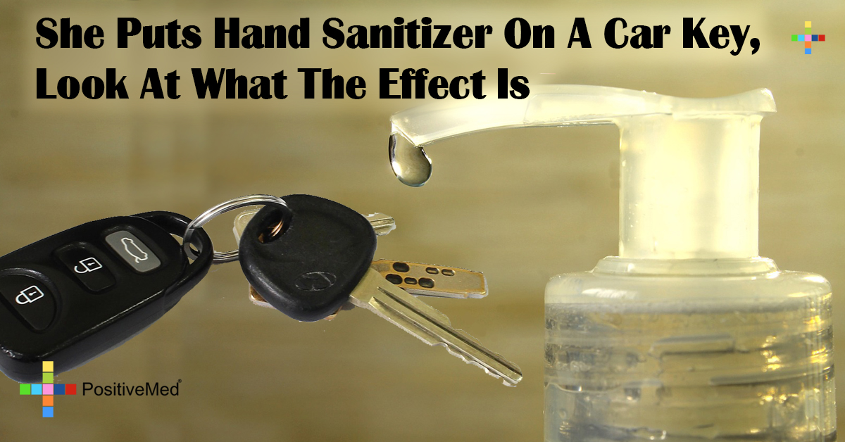 She Puts Hand Sanitizer On A Car Key, Look At What The Effect Is