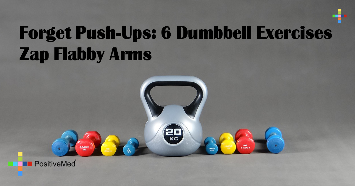 Forget Push-Ups: 6 Dumbbell Exercises Zap Flabby Arms