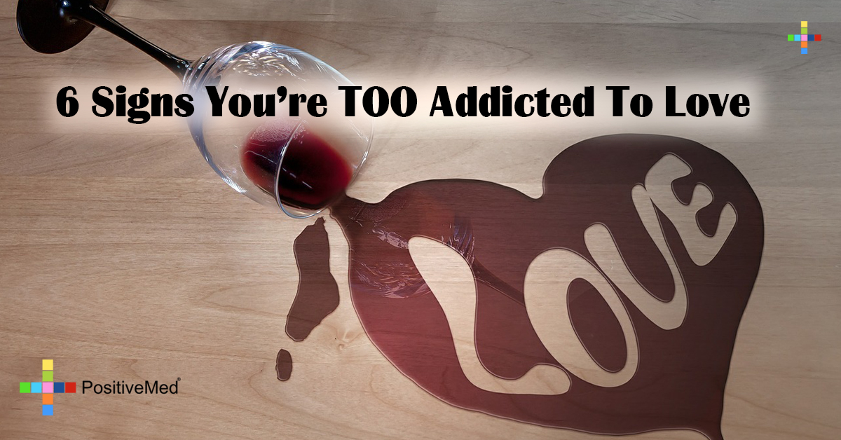 6 Signs You're TOO Addicted To Love