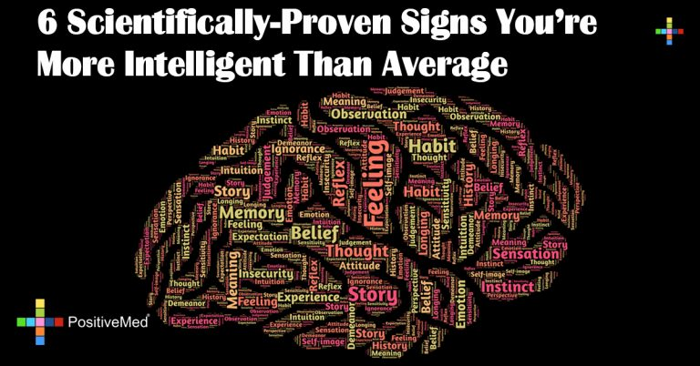 6 Scientifically-Proven Signs You're More Intelligent Than Average