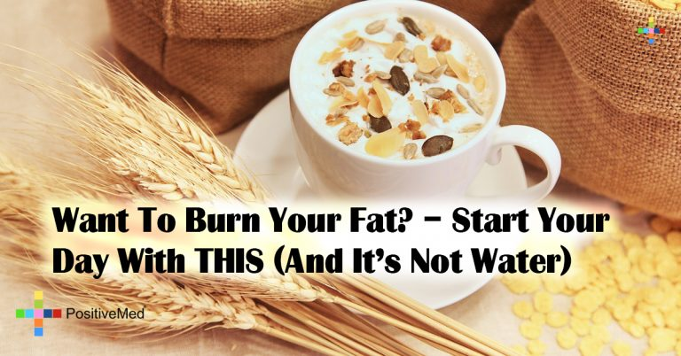 Want To Burn Your Fat? – Start Your Day With THIS (And It's Not Water)
