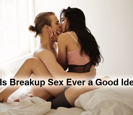 Is Breakup Sex Ever a Good Idea?