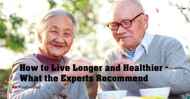 How to Live Longer and Healthier – What the Experts Recommend