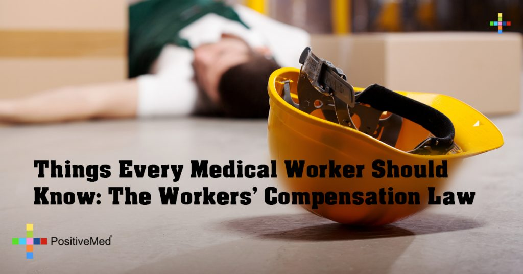 Things Every Medical Worker Should Know: The Workers' Compensation Law