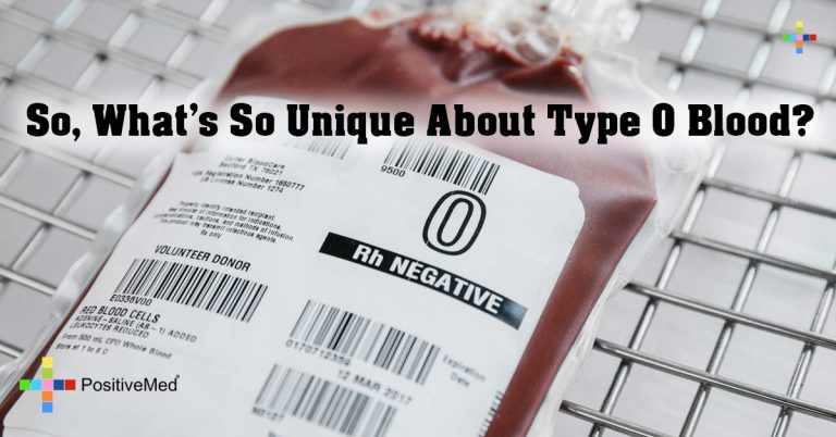 So, What's So Unique About Type O Blood?