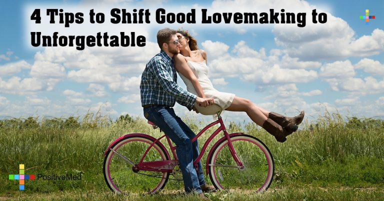 4 Tips to Shift Good Lovemaking to Unforgettable
