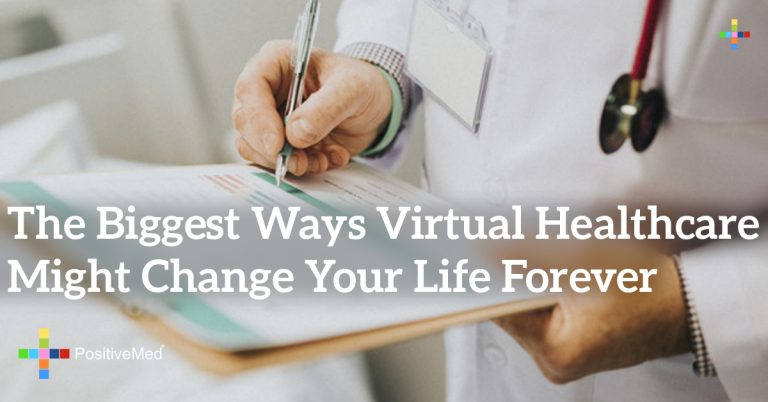 The Biggest Ways Virtual Healthcare Might Change Your Life Forever