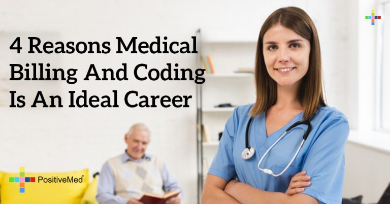 4 Reasons Medical Billing and Coding Is an Ideal Career