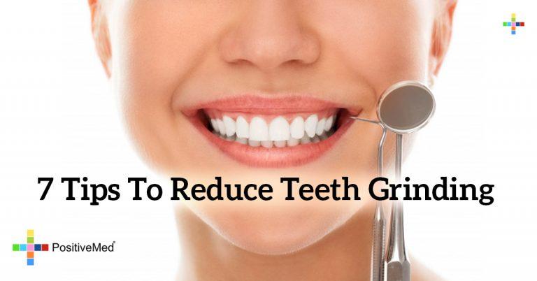 7 Tips to Reduce Teeth Grinding