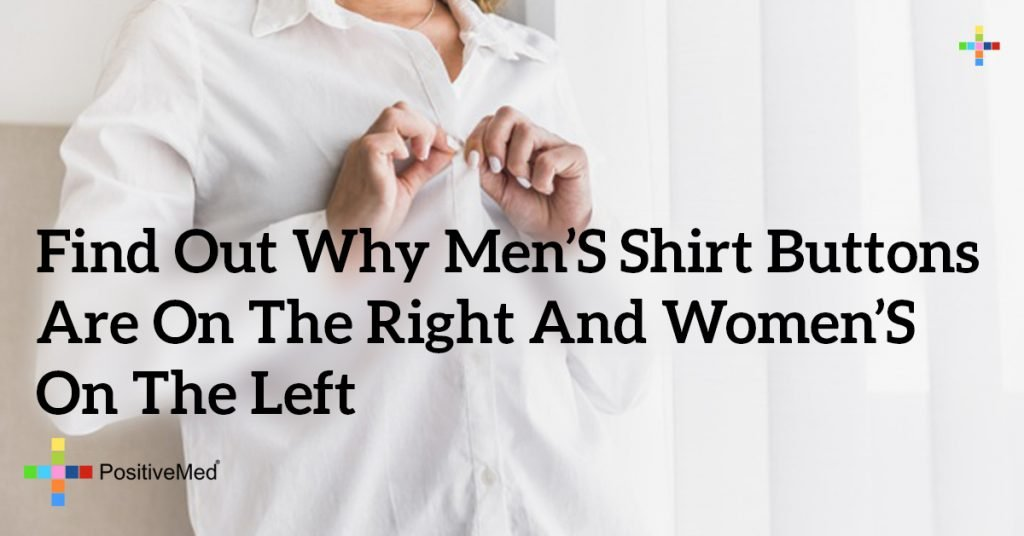 Find Out Why Men's Shirt Buttons Are On The Right And Women's On The Left