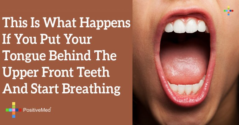 This Is What Happens If You Put Your Tongue Behind the Upper Front Teeth and Start Breathing