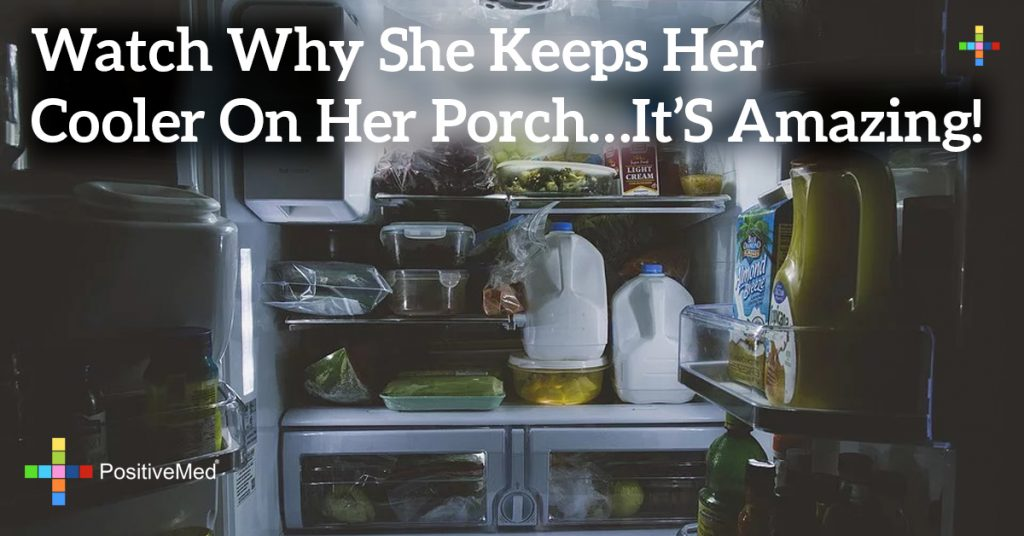 Watch Why She Keeps Her Cooler On Her Porch...It's Amazing!