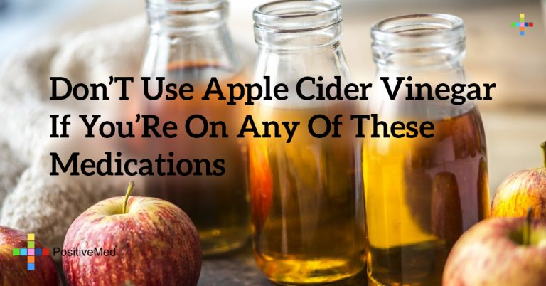 Don't Use Apple Cider Vinegar If You're On Any of These Medications