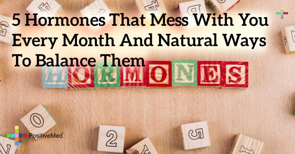 5 Hormones That Mess With You Every Month and Natural Ways to Balance Them