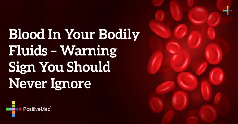 Blood in Your Bodily Fluids – Warning Sign You Should NEVER Ignore