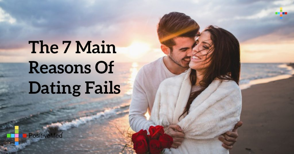 The 7 Main Reasons of Dating Fails