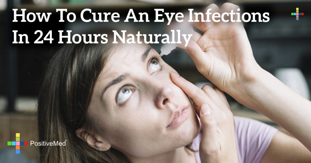 How to Cure an Eye Infections in 24 Hours Naturally