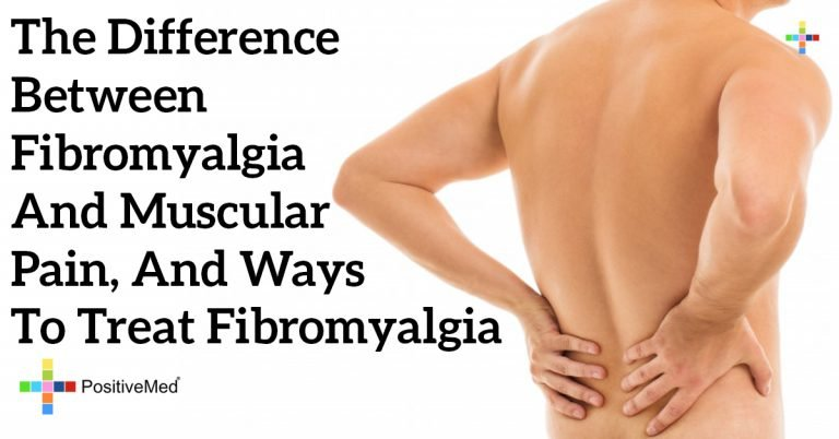 The Difference Between Fibromyalgia and Muscular Pain, and Ways to Treat Fibromyalgia
