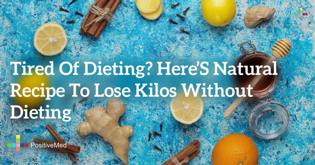 Tired of Dieting? Here's Natural Recipe to Lose Kilos Without Dieting