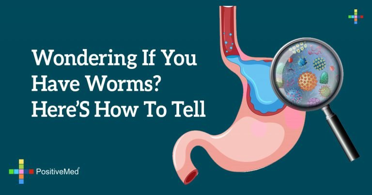 Wondering If You Have Worms? Here's How to Tell