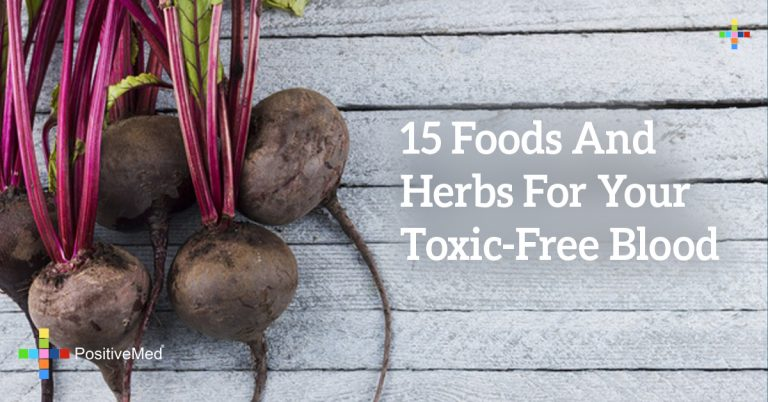 15 Foods and Herbs for Your Toxic-Free Blood