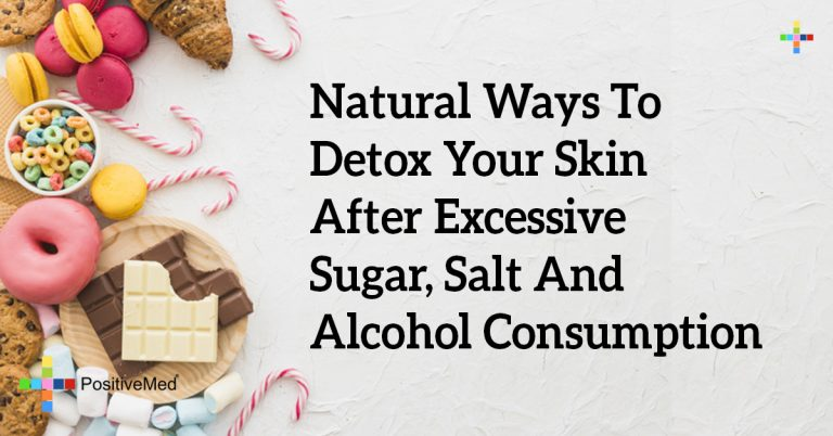 Natural Ways to Detox Your Skin After Excessive Sugar, Salt and Alcohol Consumption