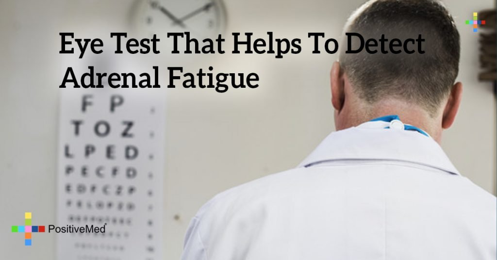 Eye Test That Helps to Detect Adrenal Fatigue