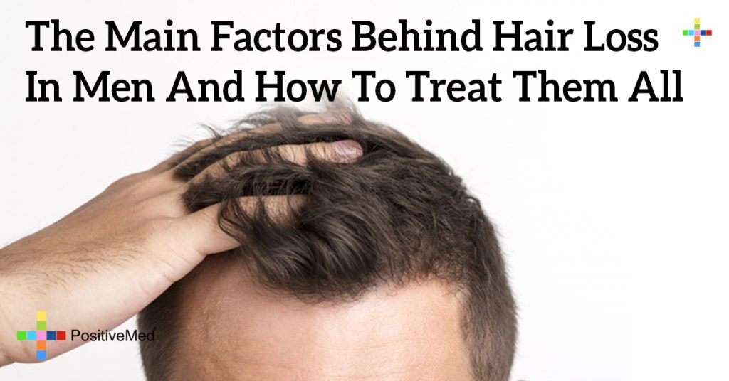 The Main Factors Behind Hair Loss in Men and How to Treat Them All
