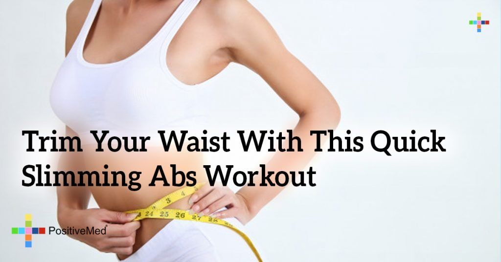 Trim Your Waist With This Quick Slimming Abs Workout