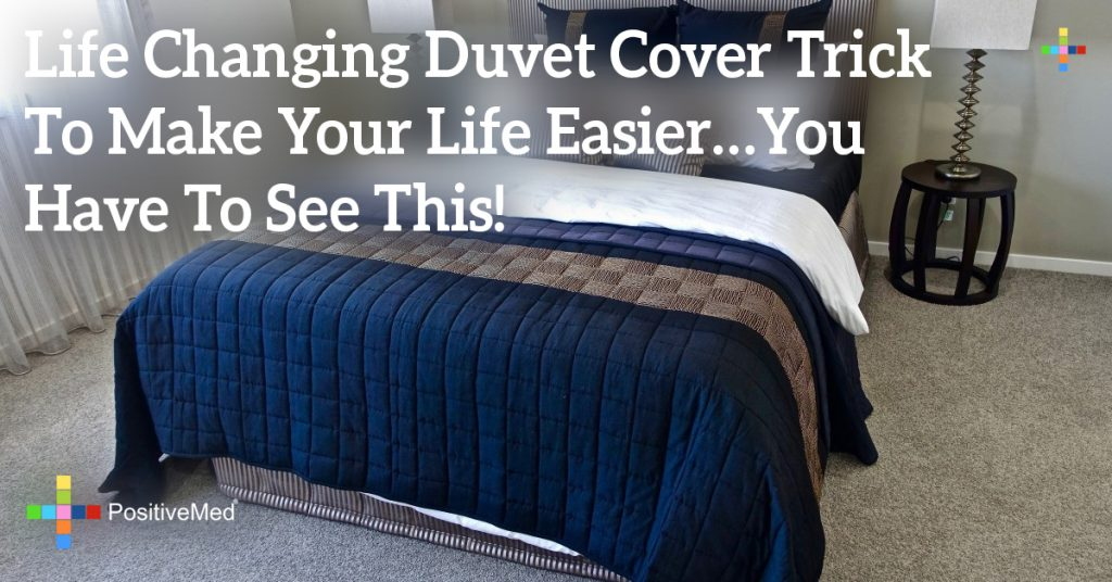 Life Changing Duvet Cover Trick to Make Your Life Easier…You Have To See This!