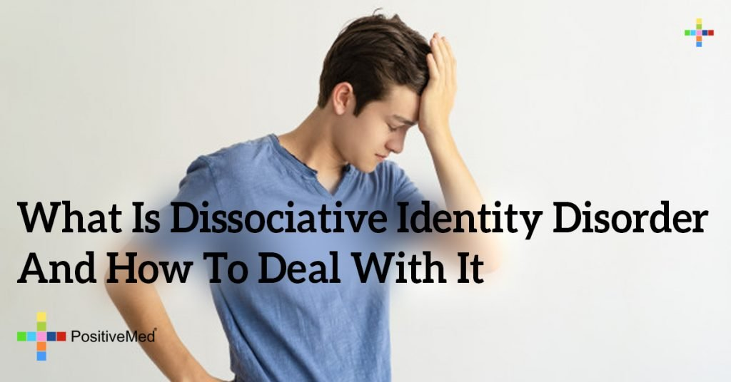 What Is Dissociative Identity Disorder And How To Deal With It