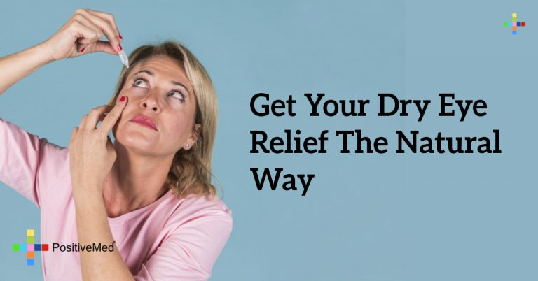 Get Your Dry Eye Relief The Natural Way