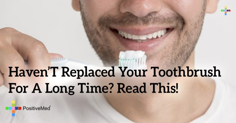 Haven't Replaced Your Toothbrush For A Long Time? Read THIS!