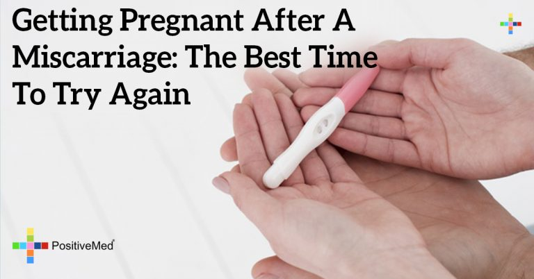 Getting Pregnant After A Miscarriage: The Best Time To Try Again