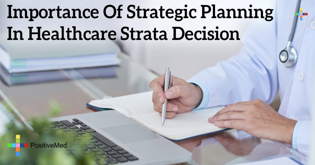 Importance Of Strategic Planning In Healthcare Strata Decision